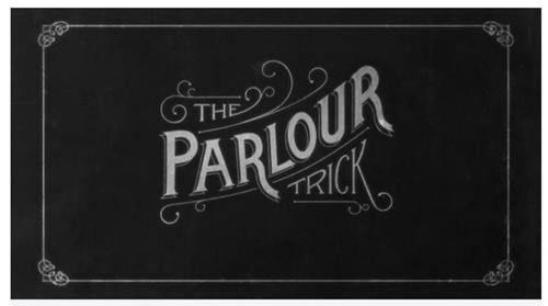 The Parlour Trick